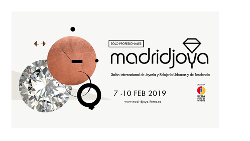 MadridJoya announces new dates and opening times, putting the focus on business opportunities from February 7th to 10th 2019.